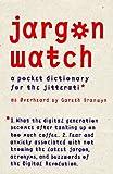 Jargon Watch, Gareth Branwyn, 1888869062