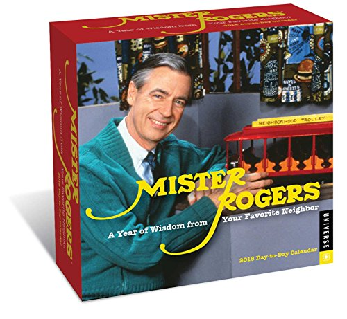 Mister Rogers 2018 Day-to-Day Calendar: A Year of Wisdom From Your Favorite Neighbor cover
