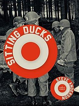 Sitting Ducks (Kindle Single) by [Anderson, Steve]