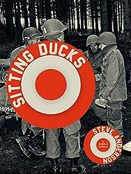 Sitting Ducks (Kindle Single)
