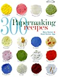 img - for 300 Papermaking Recipes book / textbook / text book