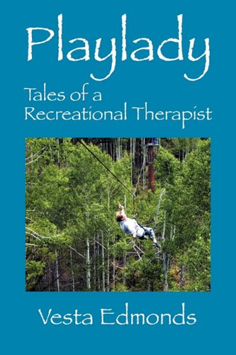 Playlady: Tales of a Recreational Therapist pdf