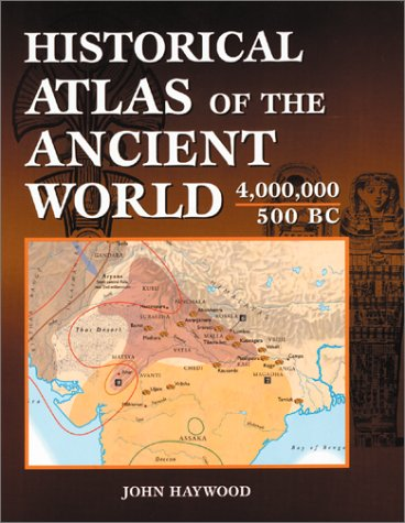 - Historical Atlas of the Ancient World 4,000,000 - 500 BC