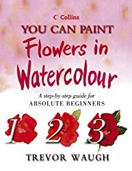 You Can Paint Flowers in Watercolour