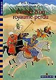 Contes d'un royaume perdu (Folio Cadet premiers romans)