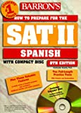 How to Prepare for the SAT II Spanish, Kendris, Christopher, 0764171429