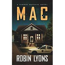 MAC: A Prequel Novella (School Marshal Novels)