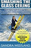 img - for Smashing the Glass Ceiling: The Ultimate Women's Guide to Business Success book / textbook / text book