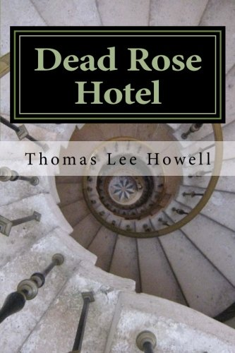 Read Online Dead Rose Hotel: Womb with a View (Scared To death) (Volume 9) ebook