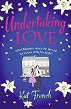 Undertaking Love