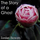 img - for The Story of a Ghost book / textbook / text book