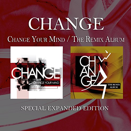 Change Your Mind / The Remix A...