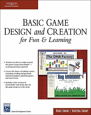 Basic Game Design & Creation for Fun & Learning (Game Development Series).Book & CD-ROM. (Video Game Maker Books)