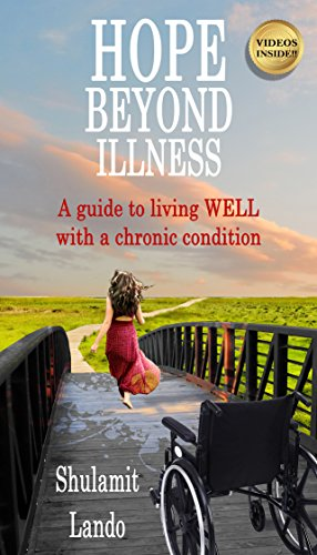 Hope Beyond Illness: A Guide to Living WELL with a Chronic Condition