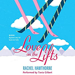 Love on the Lifts Audiobook
