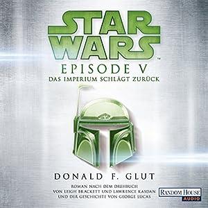 Das Imperium schlägt zurück (Star Wars Episode 5) Hörbuch