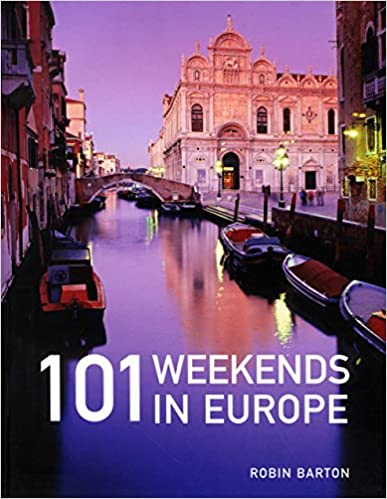 Book 101 Weekends in Europe