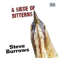 A Siege of Bitterns