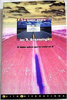 La Mano Negra (Spanish Edition)