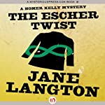 The Escher Twist: A Homer Kelly Mystery, Book 16 | Jane Langton