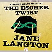 The Escher Twist: A Homer Kelly Mystery, Book 16 | Jane Langton