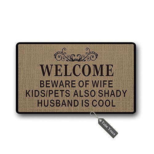 TobeYours Beware Of Wife Kids/Pets Also Shady Husband Is Cool Custom Doormats Area Rug Non-Slip Machine Washable Door Mats Home Decor 30(L) X 18(W) - Stores Cool Gift