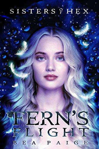 Fern's Flight (Sisters of Hex: Fern Book 3)