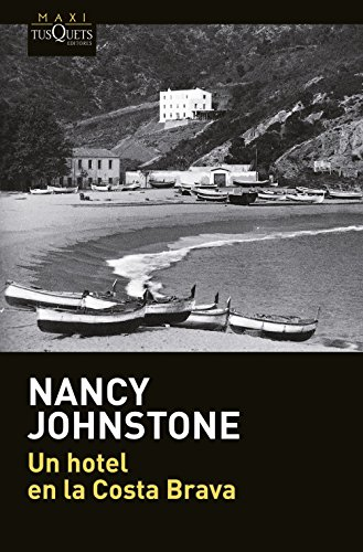 Un hotel en la Costa Brava (.) Nancy Johnstone