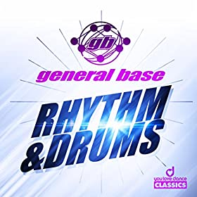 General Base-Rhythm & Drums