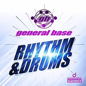 General Base-Rhythm & Drums