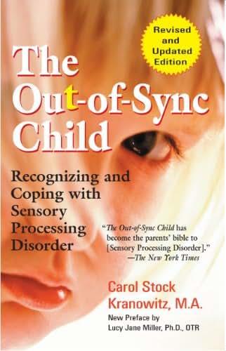 The Out-of-Sync Child (The Out-of-Sync Child Series)