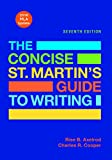 The Concise St. Martin's Guide to Writing with 2016 MLA Update 9781319088170