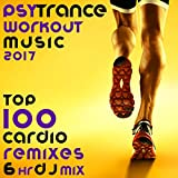Psy Trance Workout Music 2017 Top 100 Cardio Remixes (2hr Goa Fitness DJ Mix)