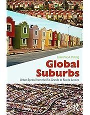 Global Suburbs: Urban Sprawl from the Rio Grande to Rio de Janeiro