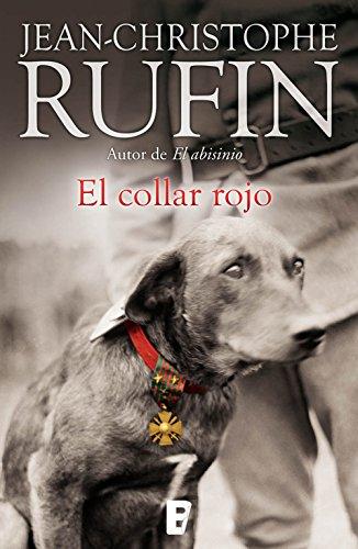 Descargar Libro El Collar Rojo Jean-christophe Rufin