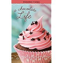 A Chocolate Life Women's Devotional