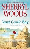 Sand Castle Bay, Sherryl Woods, 1410457850