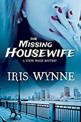 The Missing Housewife (A Steve Wade Mystery Book 2)