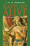 Rapture Alive, J. Perkins, 1477467025