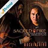 Sacred Fire (Canyon Records Definitive Remaster)