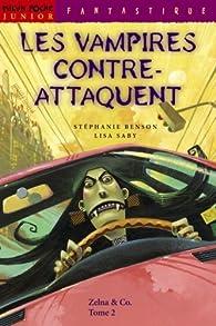 Les Vampires contre-attaquent par Stéphanie Benson