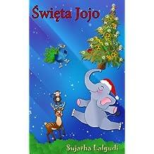 Polish childrens books: Jojo's Christmas Day in Polish - A Polish Christmas story about a baby elephant.  Bilingual English & Polish book: Polish Christmas ... & Polish Christmas book for children 1)