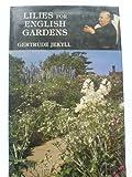 Lilies for English Gardens, Gertrude Jekyll, 0907462286