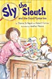 Sly the Sleuth and the Food Mysteries, Donna Jo Napoli and Robert Furrow, 0803731191