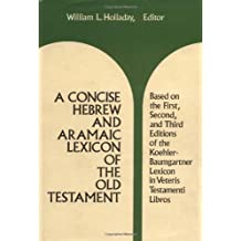 A Concise Hebrew And Aramaic Lexicon Of The Old Te