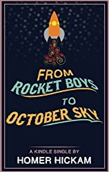 From Rocket Boys to October Sky (KIndle Single)