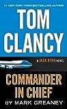 Tom Clancy Commander-In-Chief (A Jack Ryan Novel)