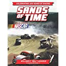 Sands of Time: Celebrating 100 Years of Racing: Officially Licensed by NASCAR