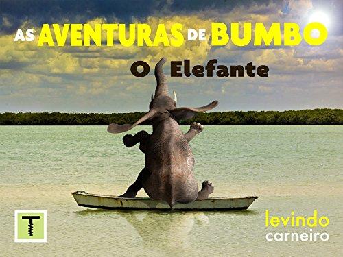 eBook As Aventuras de Bumbo: o elefante