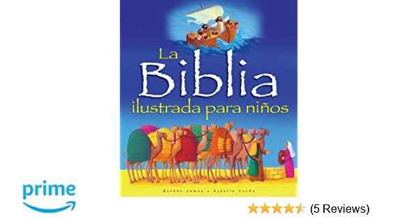 La Biblia ilustrada para niños (Spanish Edition): Bethan James, Estelle Corke: 9780825413704: Amazon.com: Books